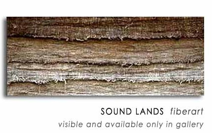 SOUND LANDS  fiberart