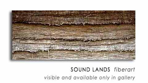 SOUND LANDS  fiberart