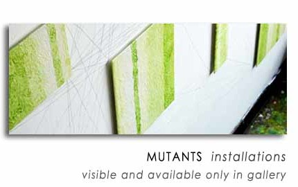 MUTANTS  installations